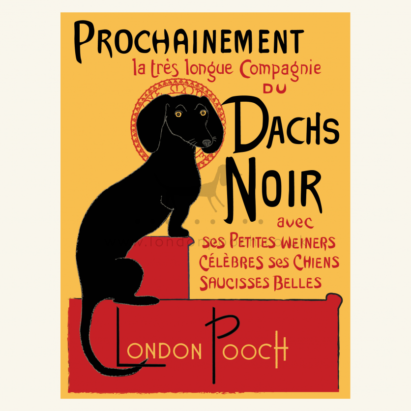 Dachshund poster Dachs Noir is a parody on the iconic Parisian Chat Noir poster as this has a dachshund instead.